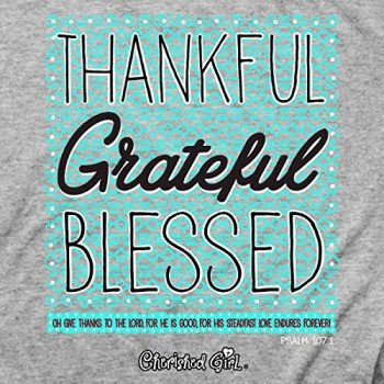Cherished Girl Thankful Grateful Blessed Women's Christian T Shirt