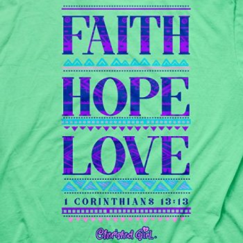Cherished Girl Faith Hope Love Women's Christian T Shirt
