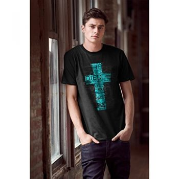 He Died So That We May Live Christian T Shirt