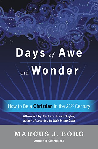 Days Of Awe And Wonder How To Be A Christian In The Twenty First Century 0