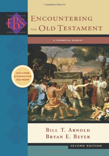 Encountering-the-Old-Testament-A-Christian-Survey-Encountering-Biblical-Studies-0