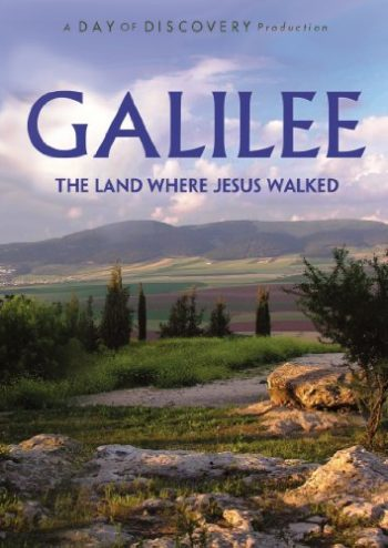 Galilee: The Land Where Jesus Walked