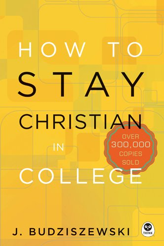 How To Stay Christian In College 0