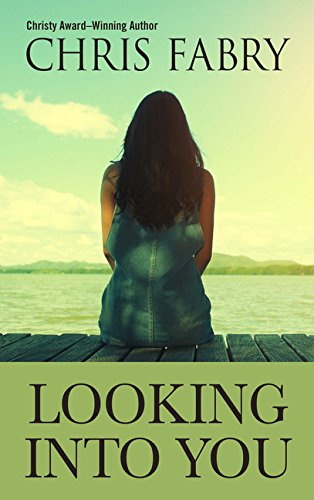 Looking Into You (Thorndike Press Large Print Christian Fiction)