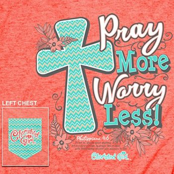 Pray More Christian T-Shirt