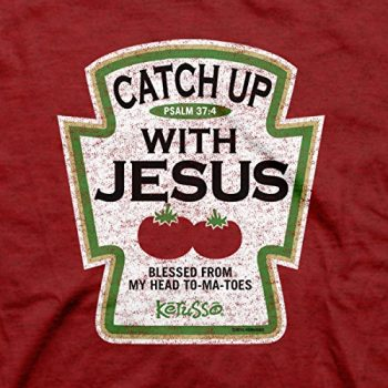 Catch Up With Jesus Christian T Shirt