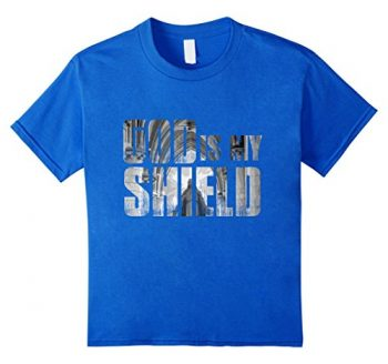 God Is My Shield T-shirt