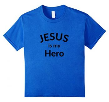 Jesus Is My Hero Christian T Shirt 0