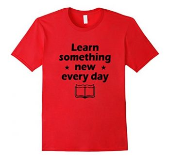 Learn Something New T-shirt