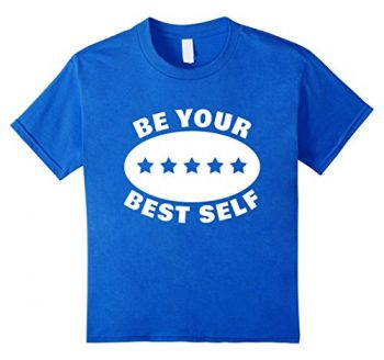Be Your Best Self T-shirt