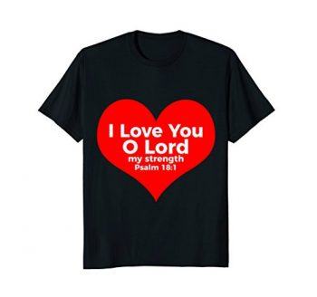 I Love You Christian T Shirt 0