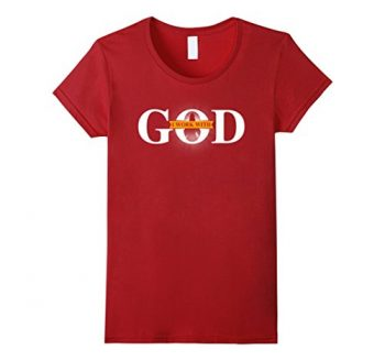 I Work With God T-shirt