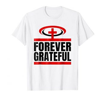 Forever Grateful Christian T-shirt