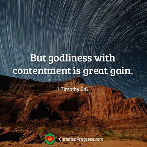 Godliness with content is great gain.